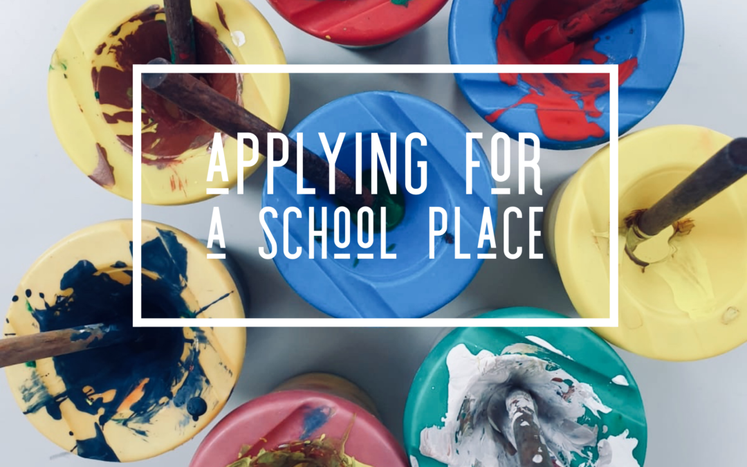 Applying for a school place!