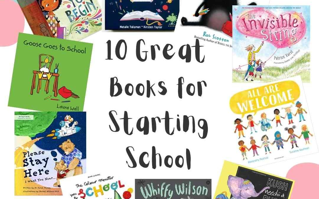 10 Great Books for Starting School